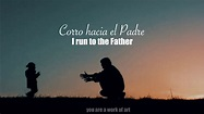 Run to the Father - Cody Carnes (SUBTITULADA AL ESPAÑOL ...