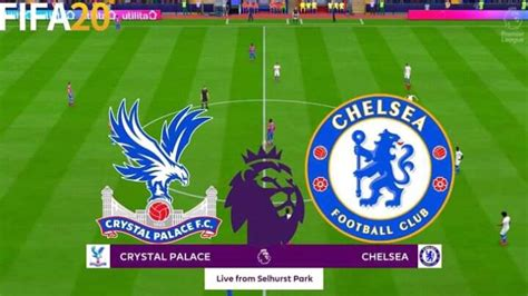 Chelsea Vs Crystal palace preview: probably lineup ...