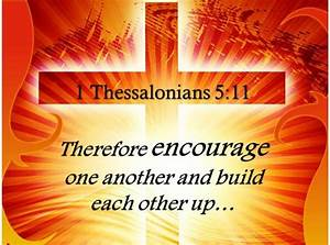 0514 1 Thessalonians 511 Therefore Encourage One Another Powerpoint Church Sermon