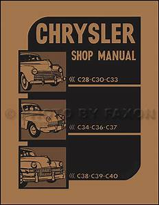 1941-1948 Chrysler Repair Shop Manual Reprint