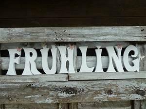 Schriftzüge Aus Holz : schriftzug fr hling aus holz kreativwerkstatt mittenaar ~ Frokenaadalensverden.com Haus und Dekorationen