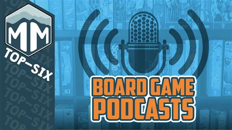 Top 6 Board Game Podcasts  Meeple Mountain