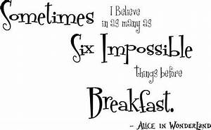 Sometimes I Believe In As Many As Six Impossible Things