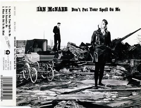 Don't Put Your Spell On Me Ian Mcnabb