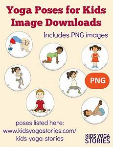 58 Fun and Easy Yoga Poses for Kids (Printable Poster ...