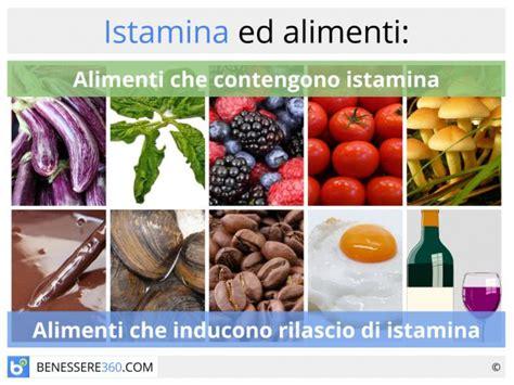 alimenti senza istamina istamina cos 233 alimenti con e senza e cibi istamino