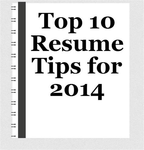 Top Resume Exles 2014 by Top 10 Resume Tips For 2014 Seeker Tips