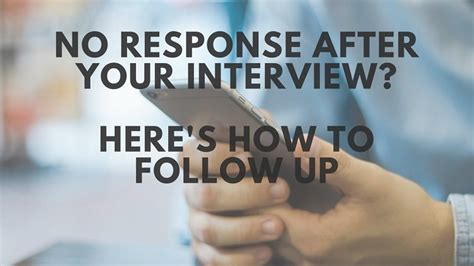 calling back after interview no response after an interview here 39 s how to send a