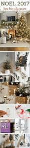 Decoration De Noel 2017 : no l 2017 les tendances id es d co table sapin ~ Melissatoandfro.com Idées de Décoration