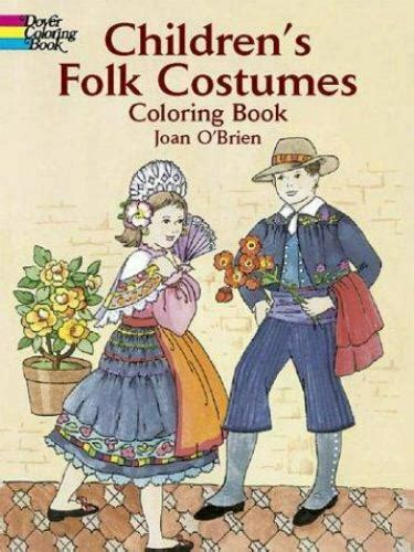 childrens folk costumes coloring book  joan obrien ebay
