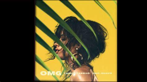 Camila Cabello Omg Quavo Lyrics Youtube