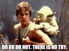 There Is No Try Yoda Meme