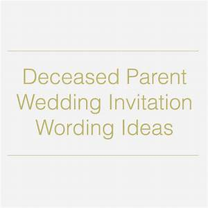 quotes about a deceased parent quotesgram With wedding invitations for deceased parent
