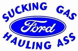 Sucking gas ford decal sticker for Kitchen cabinets lowes with ford truck window sticker