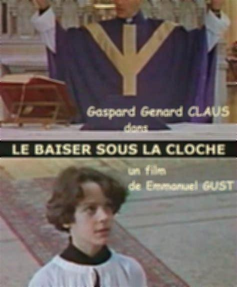Le Baiser Sous La Cloche  1998 Filmow