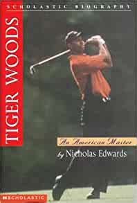 Amazon.com: Tiger Woods: An American Master (Scholastic ...