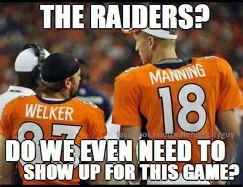 Go Broncos Meme - peyton manning and wes welker go broncos broncos baby pinterest broncos go