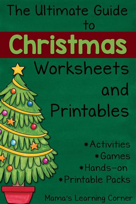 ultimate guide  christmas worksheets  printables