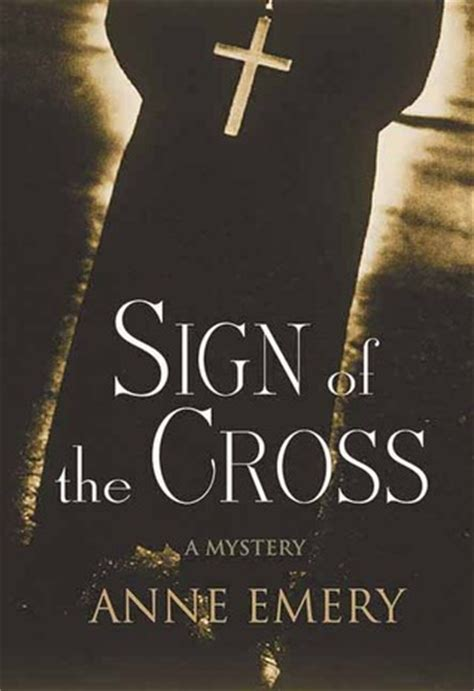 sign   cross  anne emery reviews discussion