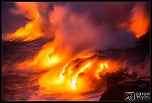 Big Island Lava Adventure  U2013 Aaron M Photography Blog