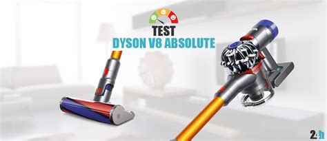 dyson v8 absolute test de l aspirateur balai avis et