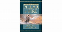 Pillar of Fire (The Promised Land, #1) by David G. Woolley
