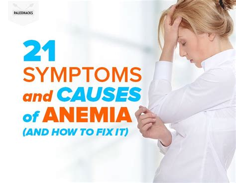 21 Symptoms And Causes Of Anemia (and How To Fix It