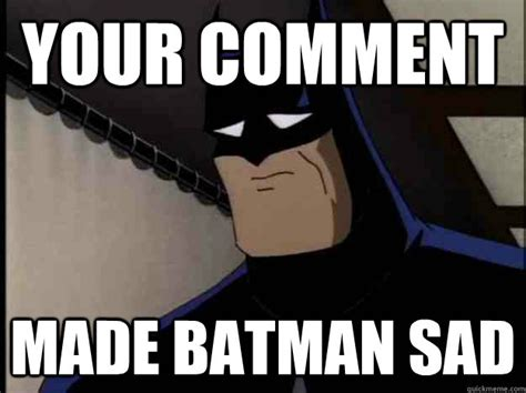 Funny Batman Memes - anonymous superhero meme google search super friends with benefits pinterest batman meme