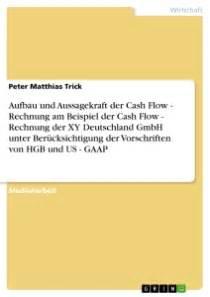 Cash Flow Rechnung : aufbau und aussagekraft der cash flow rechnung am beispiel der self publishing bei grin ~ Themetempest.com Abrechnung