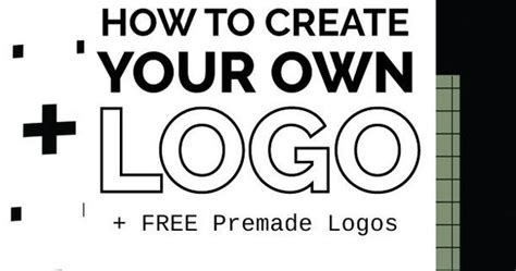 How To Create Your Own Logo For Free + Free Premade Logos