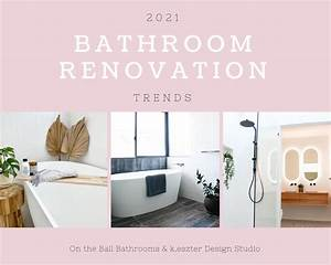 2021, Bathroom, Renovations, Trends