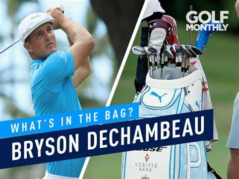 Bryson DeChambeau What's In The Bag? - The Golfing ...