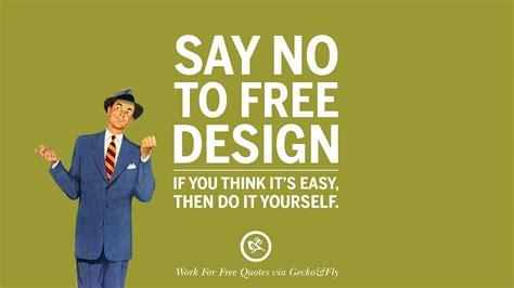 sarcastic work   quotes  freelancer artist