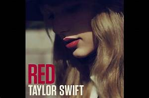 Taylor Swift 'Red' Complete Album Lyrics - Directlyrics