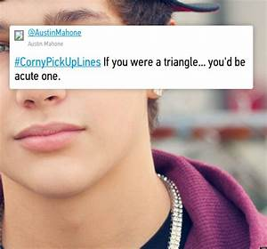 Funny Pick-Up Lines: Young Tweeters Share # ...