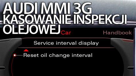 kasowanie inspekcji olejowej audi mmi