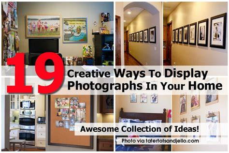 how to display 19 creative ways to display photographs in your home