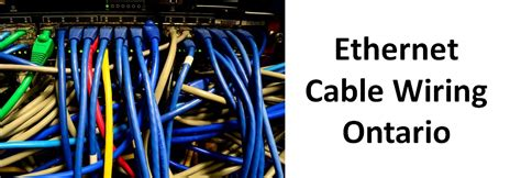 Ethernet Wiring Cable by Ethernet Cable Wiring Ontario Network Telecom