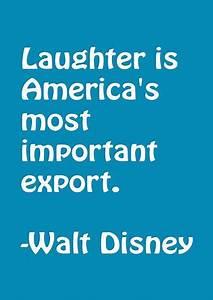 Walt Disney Lau... Laughing Disney Quotes