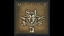 DJ Muggs Presents   The Soul Assassins (Chapter II ...