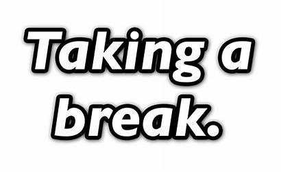 Break Take Taking Feature Reminds Turn Tubefilter