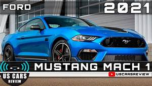 2021 FORD MUSTANG MACH 1 Review Release Date Specs Prices - YouTube