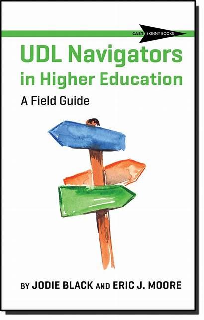 Udl Navigators Cast Higher Education Learning