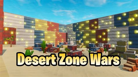 desert zone wars fortnite modo creativo mapa youtube