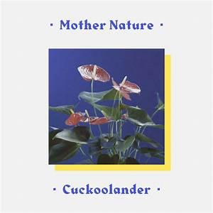 CuckooLander – Mother Nature Lyrics   Genius Lyrics
