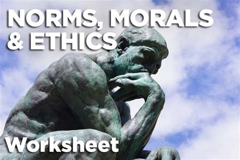 norms morals  ethics worksheet carnegie council