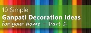 10 Simple Ganpati Decoration Ideas for your home – Part 1