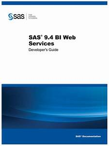 Sas 9 4 Bi Web Services Developer U0026 39 S Guide