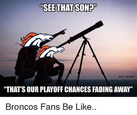 Denver Broncos Memes 25 Best Memes About Broncos Broncos Memes