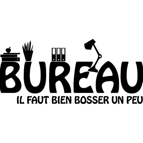 sticker bureau sticker porte citation bureau il faut bien stickers